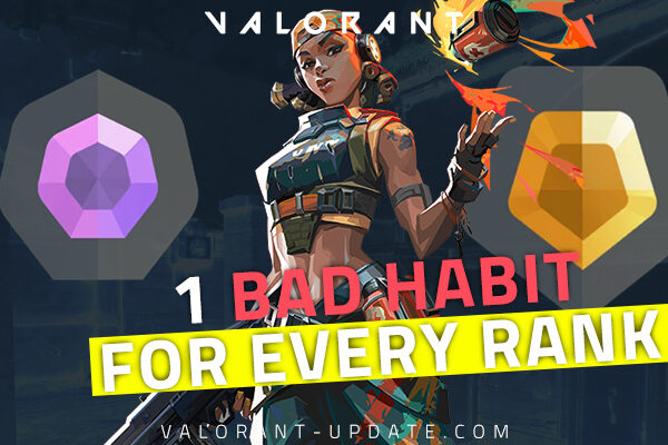 1 BAD HABIT That Will Stop You From Climbing in EACH RANK Valorant