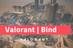 ,valorant, ,valorant Bind, ,valorant Bind guide, ,valorant Bind callouts, ,valorant Bind tips, ,valorant Bind map guide, ,valorant map guide, ,valorant callouts, ,valorant tips, ,valorant guide, ,valorant tips and tricks, ,map guide valorant, ,valorant pro tips, ,valorant tricks, ,valorant Bind map, ,valorant map callouts, ,valorant guides, ,valorant map, ,valorant maps, ,best settings valorant, ,valorant map tips, ,how to play valorant, ,valorant tutorial, ,valorant aim, ,valorant pro,