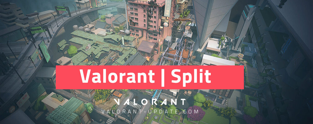 Valorant Map Guide Split