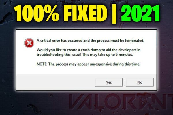 fix critical error has occurred and the process must be terminated in valorant ibh0Mk3mCS4